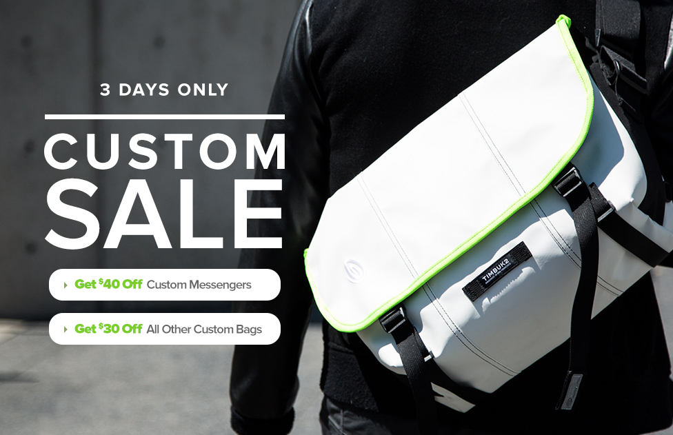 3 Days Only – Custom Sale – $40 Off Messengers – $30 Off All other custom bags